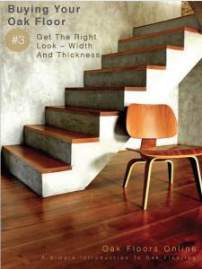 Buying Your Oak Floor - Width & Thickness